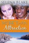 Contemporary Romance Shorty Story More Than Attraction by Selena Blake
